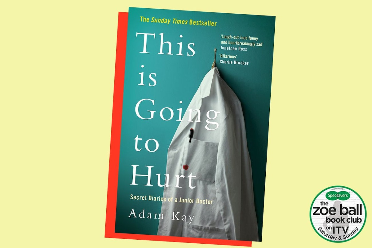 This Is Going To Hurt - Adam Kay, Review